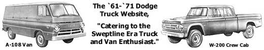 You've made it to the `61-`71 Dodge Truck Website.